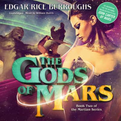 The Gods of Mars 9781441774620