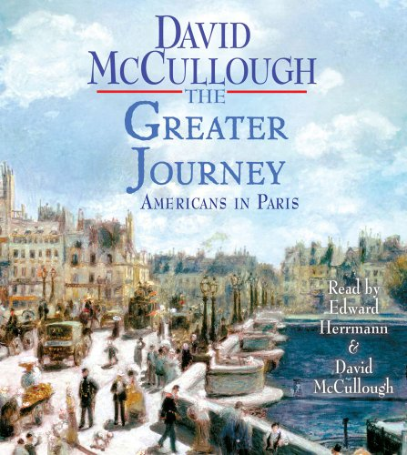 The Greater Journey: Americans in Paris 9781442344167