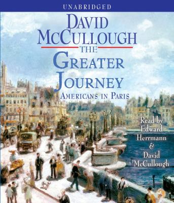 The Greater Journey: Americans in Paris 9781442344181