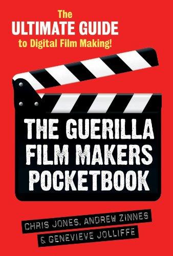 The Guerilla Film Makers Pocketbook 9781441180780