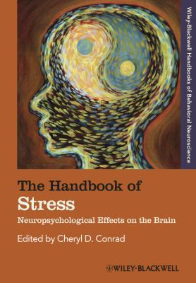 The Handbook of Stress: Neuropsychological Effects on the Brain 9781444330236