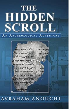 The Hidden Scroll: An Archeological Adventure 9781441570376
