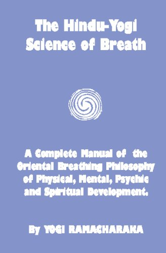 The Hindu-Yogi Science of Breath 9781440410000