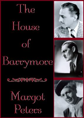 The House of Barrymore 9781441709745