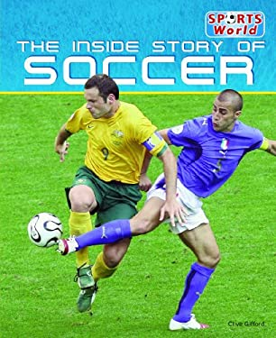 The Inside Story of Soccer 9781448848478