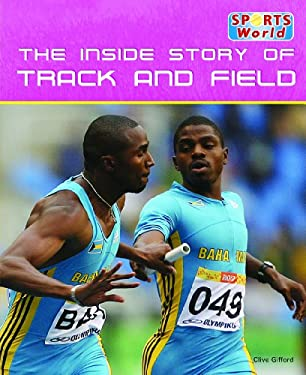 The Inside Story of Track and Field 9781448848461