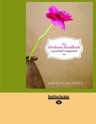The Kindness Handbook: A Practical Companion (Easyread Large Edition) 9781442951907