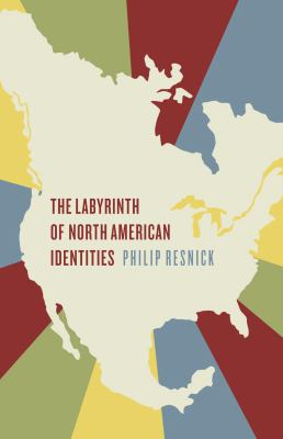 The Labyrinth of North American Identities 9781442605527