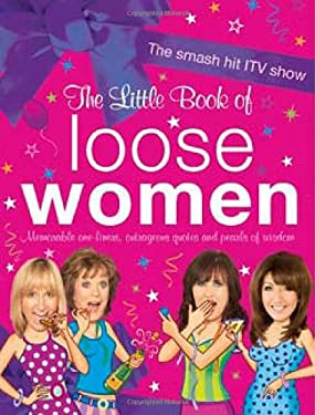 The Little Book of Loose Women. 9781444700183