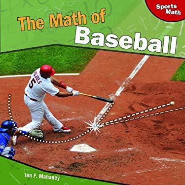 The Math of Baseball 9781448825547