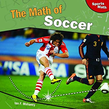 The Math of Soccer 9781448827008