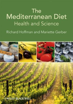 The Mediterranean Diet: Health and Science 9781444330021