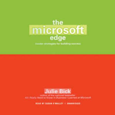 The Microsoft Edge: Insider Strategies for Building Success 9781441784544