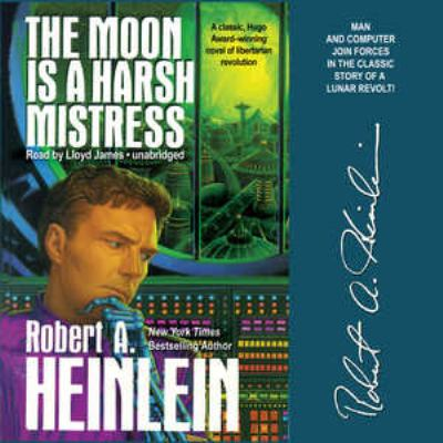 The Moon Is a Harsh Mistress 9781441740052
