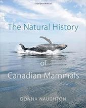 The Natural History of Canadian Mammals 19133232