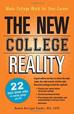The New College Reality: Make College Work for Your Career 9781440530128
