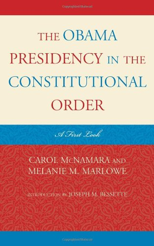 The Obama Presidency in the Constitutional Order: A First Look 9781442205307