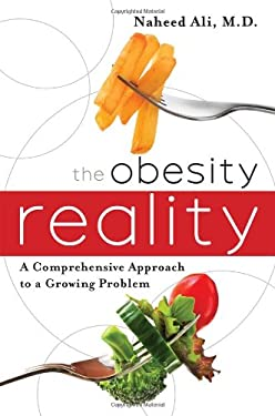 The Obesity Reality: A Comprehensive Approach to a Growing Problem 9781442214460