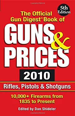 The Official Gun Digest Book of Guns & Prices 9781440211140