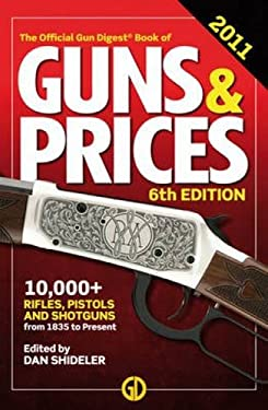 The Official Gun Digest Book of Guns & Prices 9781440214356