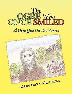 The Ogre Who Once Smiled 9781441560100