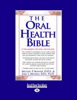 The Oral Health Bible (Easyread Large Edition) 9781442970588