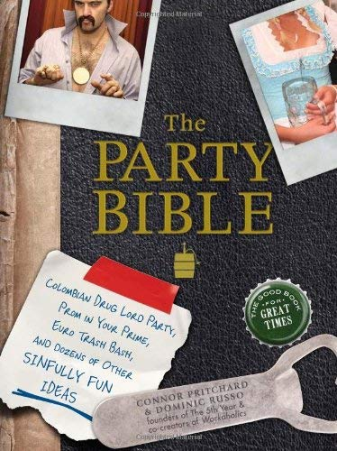 The Party Bible: The Good Book for Great Times 9781440505959