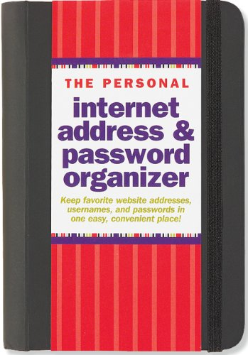 The Personal Internet Address & Password Organizer