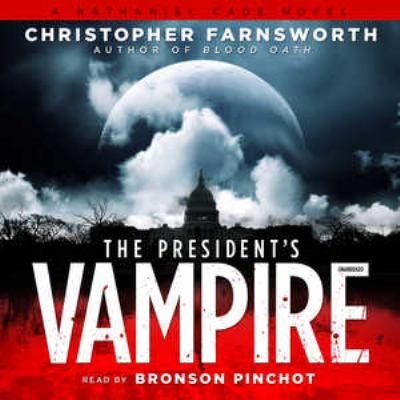 The President's Vampire 9781441784384