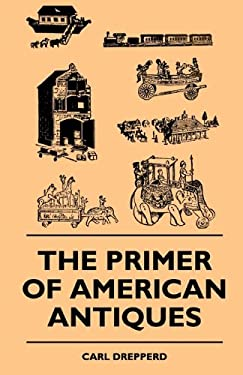 The Primer of American Antiques 9781445511023