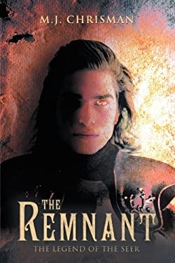 The Remnant: The Legend of the Seer 9781449729912