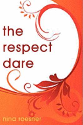 The Respect Dare 9781440132780