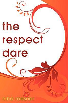 The Respect Dare 9781440132803