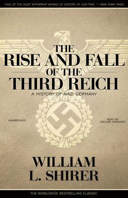 The Rise and Fall of the Third Reich, Part 3: A History of Nazi Germany 9781441752307