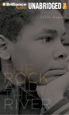 The Rock and the River 9781441858641
