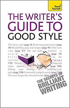The Writer's Guide to Good Style 9781444139662