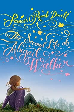 The Second Life of Abigail Walker 9781442405936