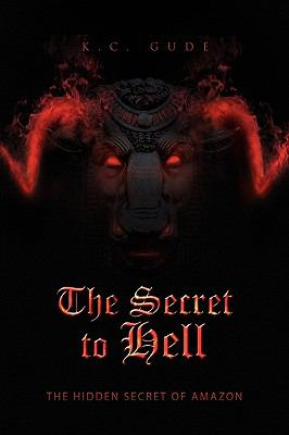 The Secret to Hell 9781441582768