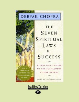 The Seven Spiritual Laws of Success: A Practical Guide to the Fulfillment of Your Dreams (Easyread Large Edition)