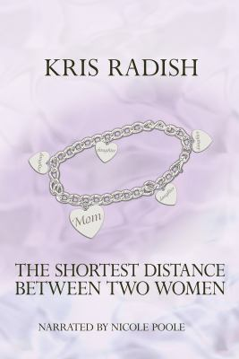 The Shortest Distance Between Two Women 9781440758027
