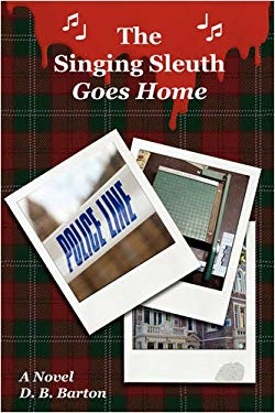 The Singing Sleuth Goes Home 9781440112799
