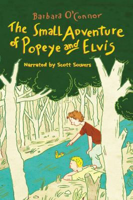 The Small Adventure of Popeye and Elvis 9781440750304