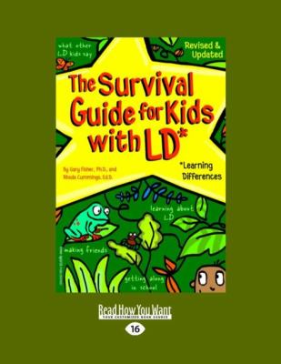 The Survival Guide for Kids with LD: Learning Differences (Easyread Large Edition)