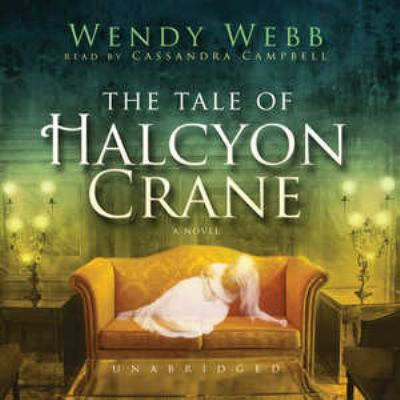 The Tale of Halcyon Crane 9781441725103