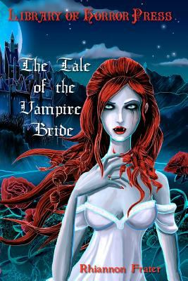 The Tale of the Vampire Bride 9781449560829