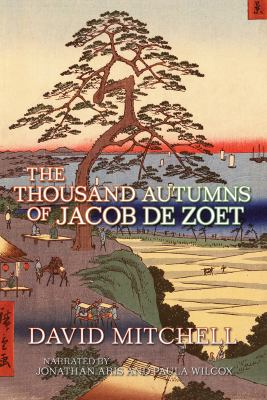 The Thousand Autumns of Jacob De Zoet 9781449830946