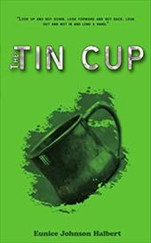 The Tin Cup 6720409