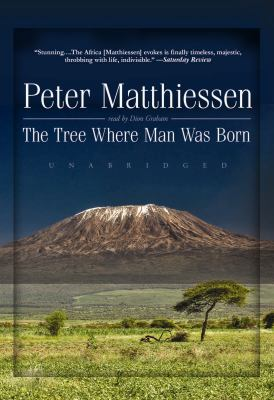 The Tree Where Man Was Born 9781441710673