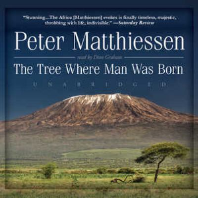 The Tree Where Man Was Born 9781441710710