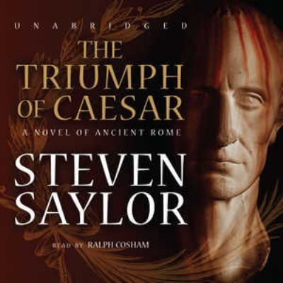 The Triumph of Caesar: A Novel of Ancient Rome 9781441702081
